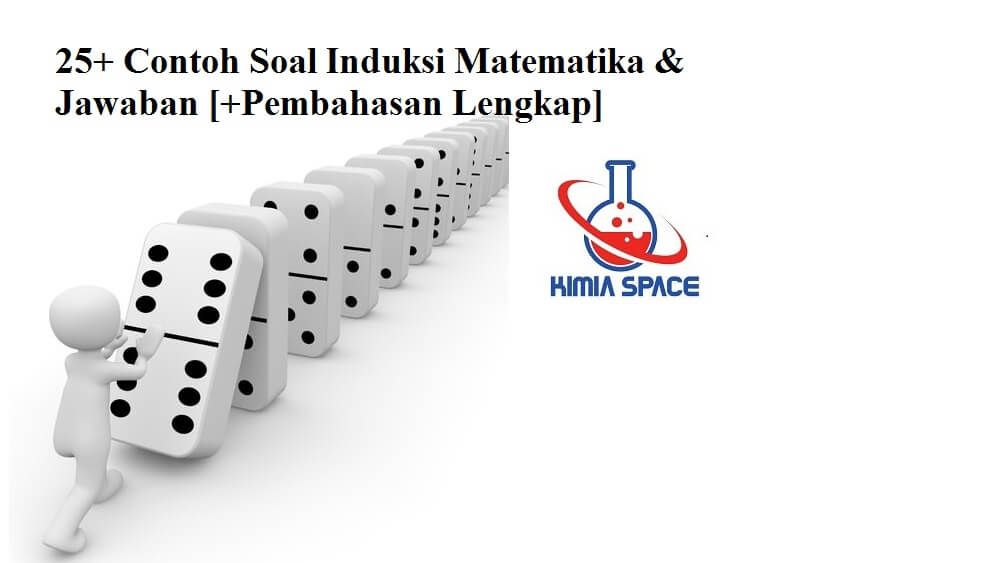 25 Contoh Soal Induksi Matematika Matematika Model Matematika Logika Matematika