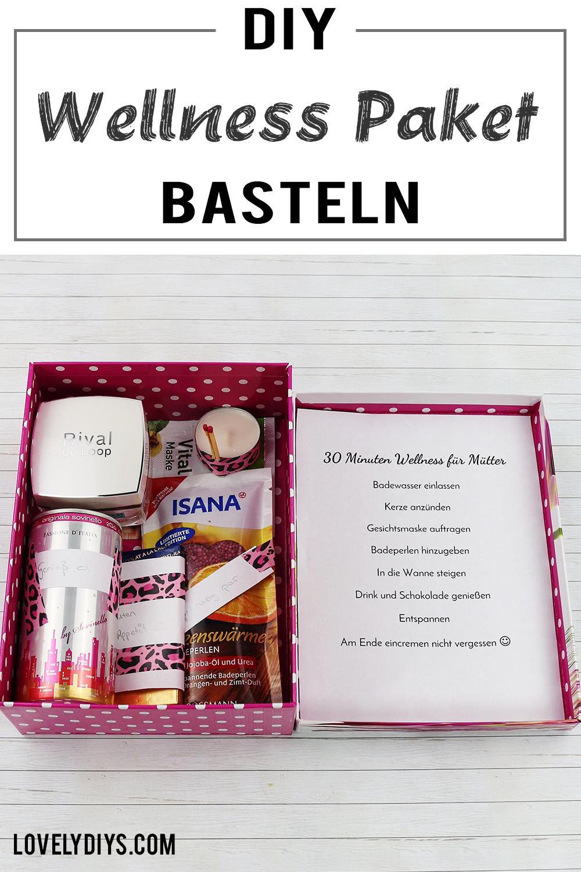 Schöne DIY Geschenkidee für Frauen: Wellness Paket  Wellness