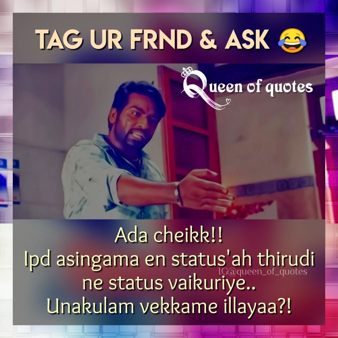 Pin By Dakshinee On Queen Of Quotes Comedy Quotes Fun Quotes Funny Tamil Funny Memes