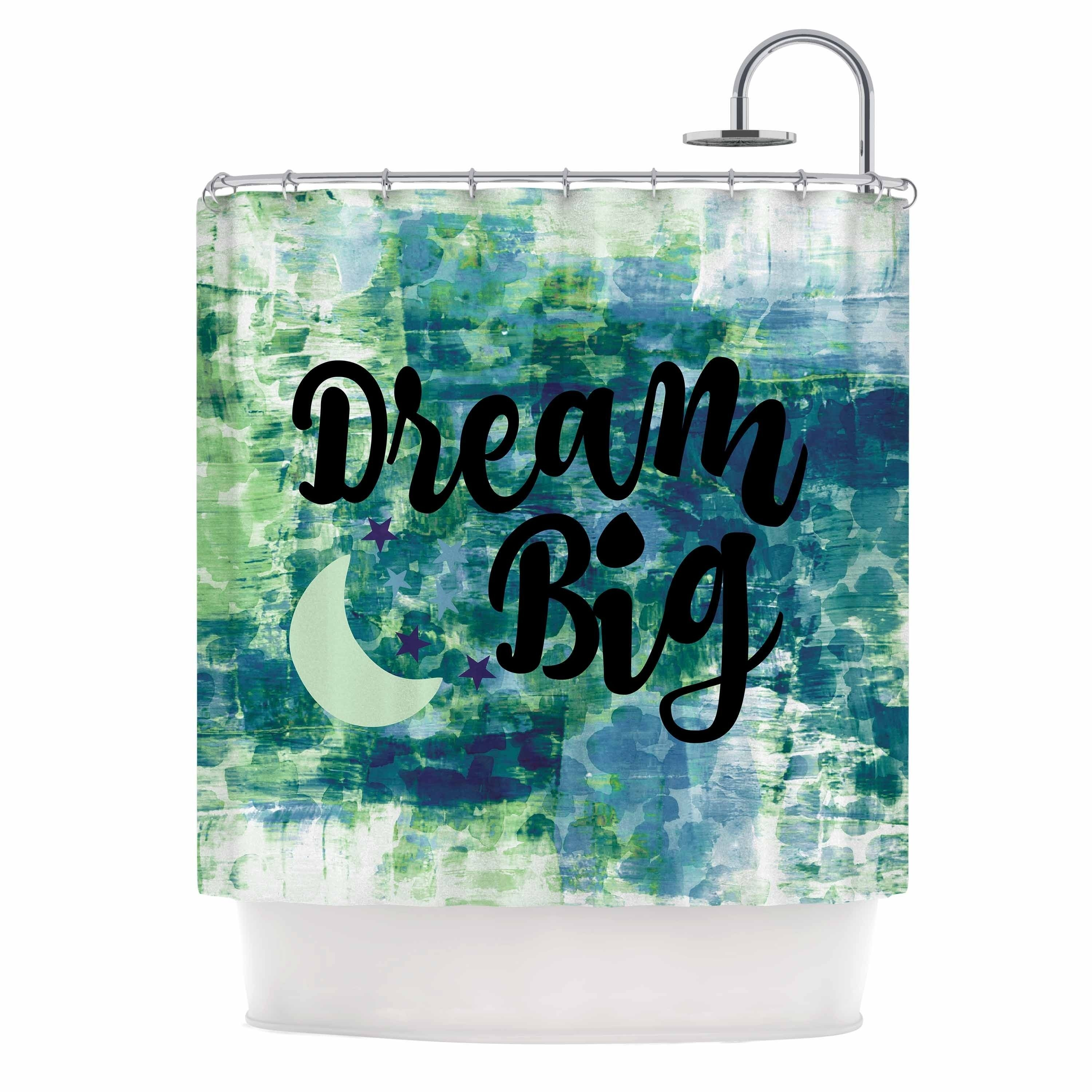 Ebi Emporium Dream Big Teal Green Teal Green Typography Abstract Painting Digital Shower Curtain Blue Kess Inhouse Digital Showers Teal Kitchen Curtains Teal Green