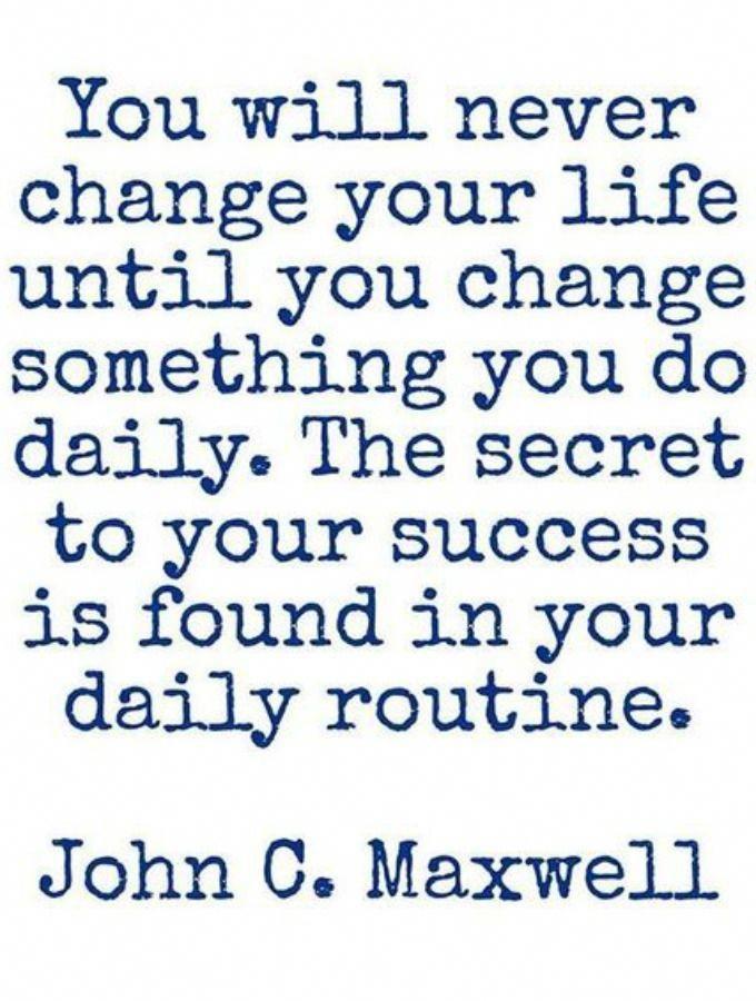 john c maxwell idézetek john c maxwell quote life success routine | Igazságok, Motiváció