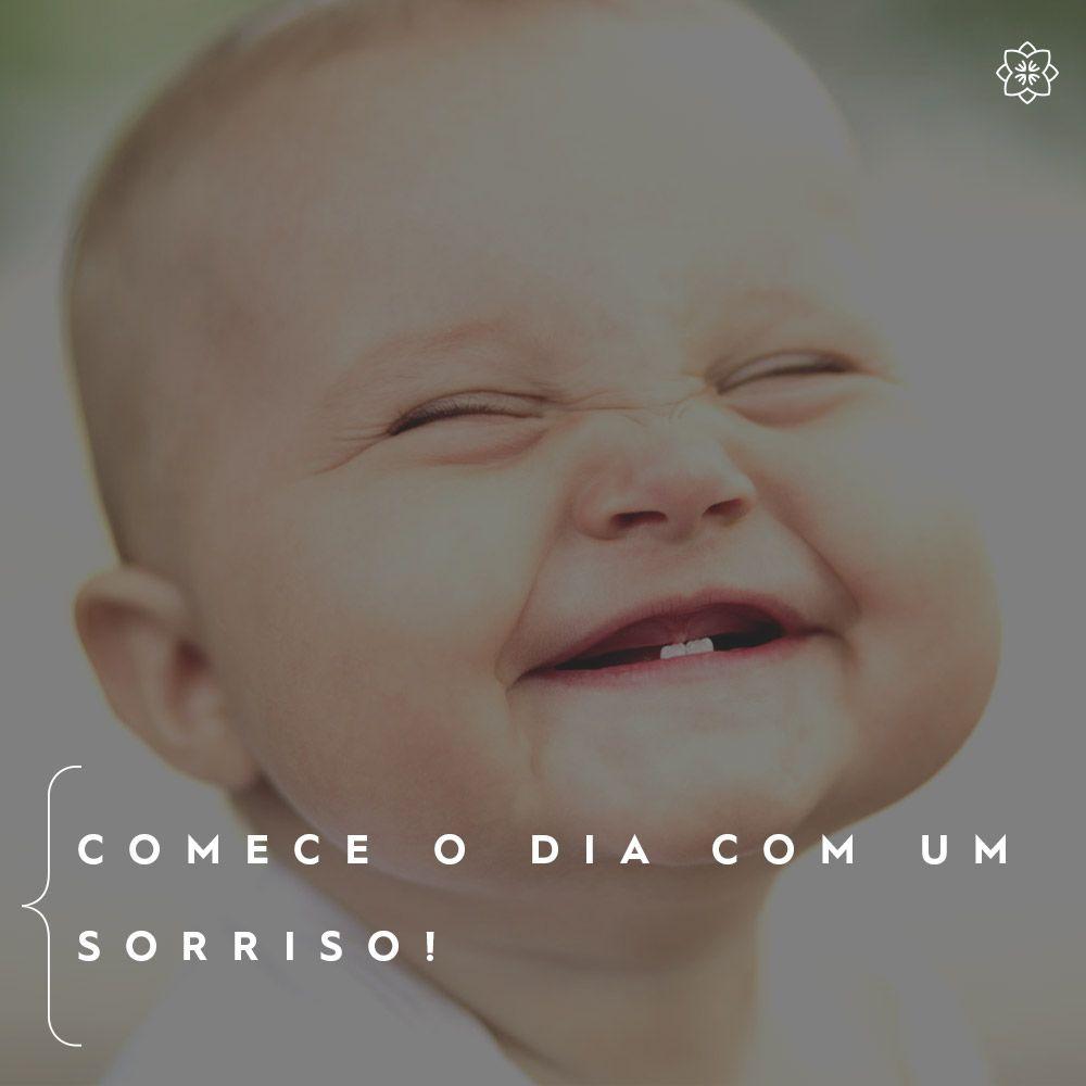 Comece o dia com um novo sorriso!