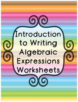 Introduction to Writing Expressions Worksheets | Math for Sixth ...