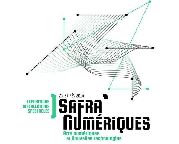 23 févr. 2016 au 27 févr. 2016 : Les Safra'Numériques - Arts numériques & nouvelles technologies #LesSafraN