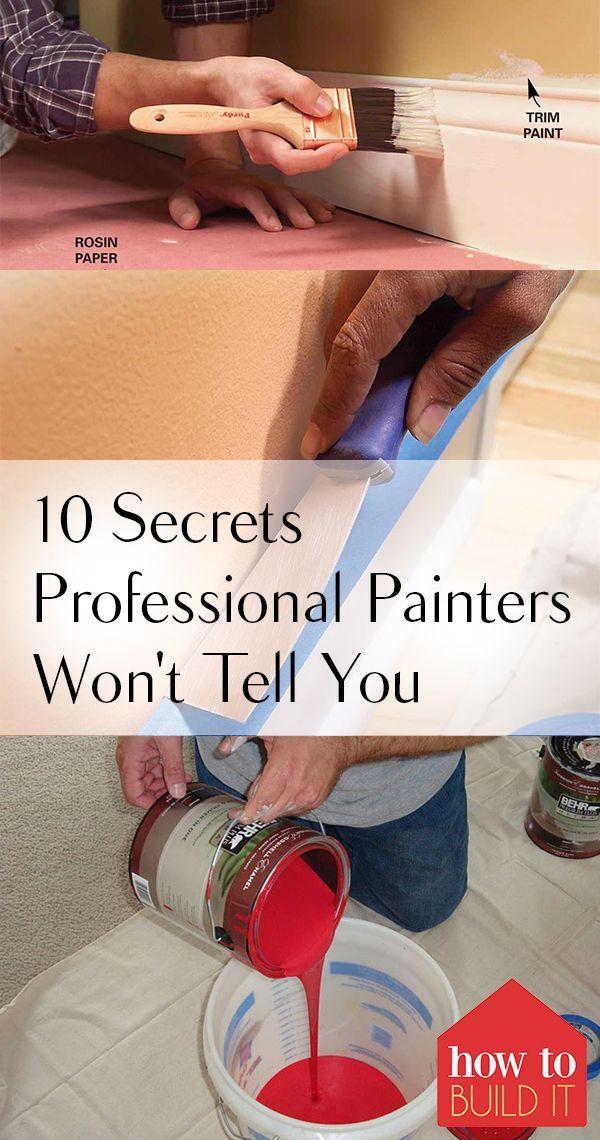10 Secrets Professional Painters Won't Tell You | Diy home ...