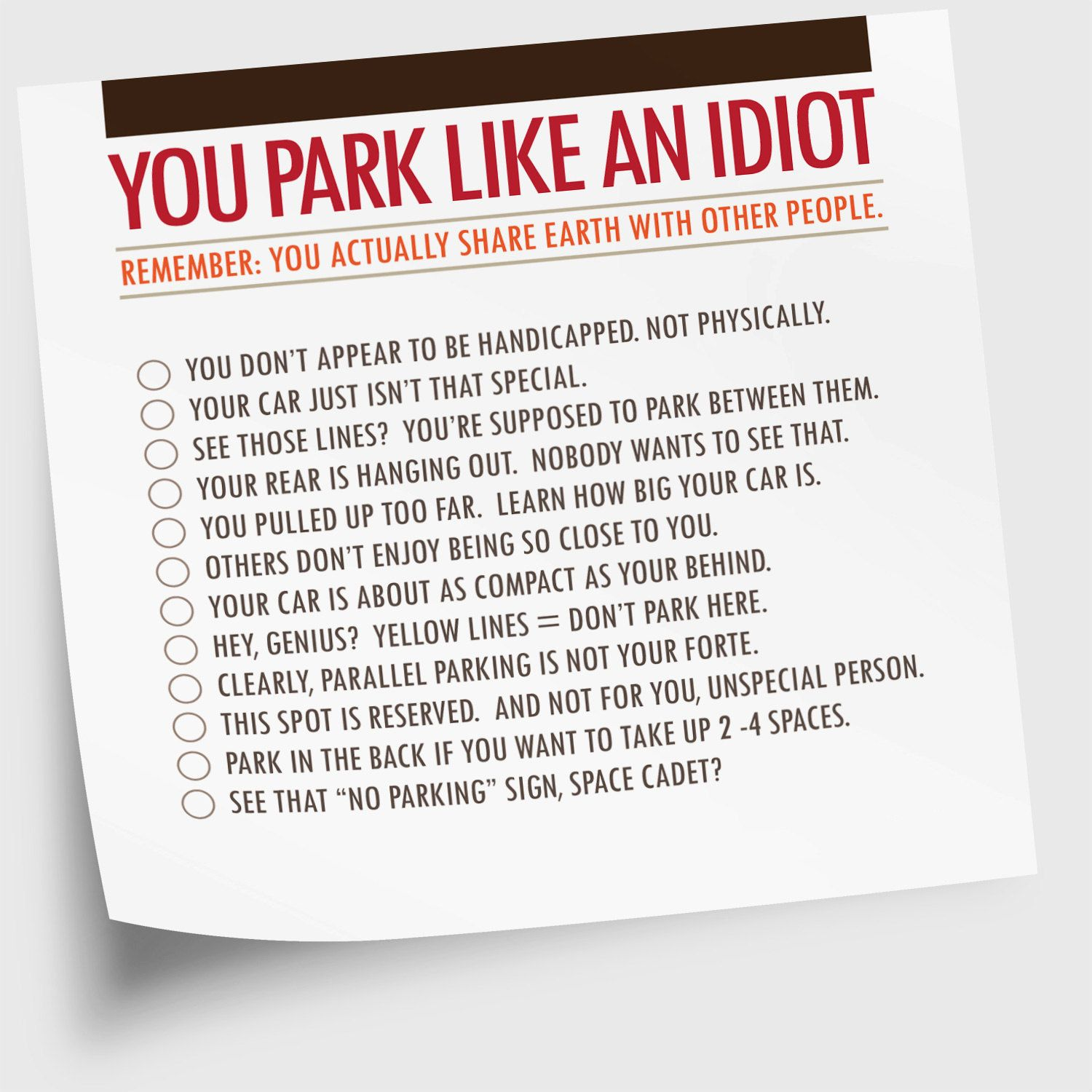 "Sticky Note Pad, Funny, ""You Park Like An Idiot"" (NSN-X018). $5.00, via Etsy."