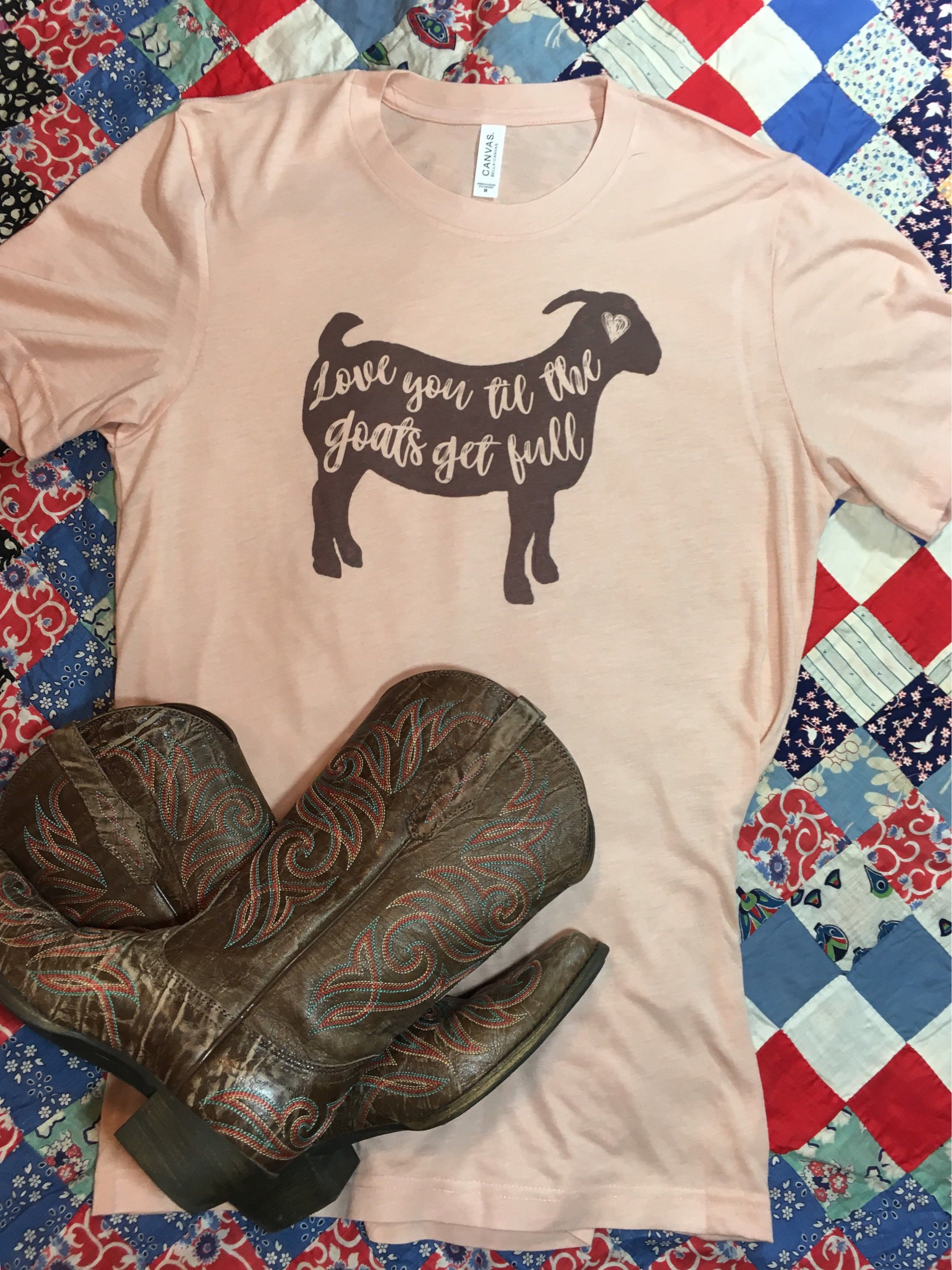 8f0f2249 Raising Goats · Showing Livestock · Valentines Day Shirts · So, I think  this may be my favorite tee of all time! This is