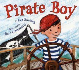 Eve Bunting: Pirate Boy