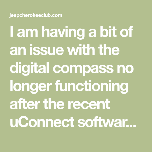 I Am Having A Bit Of An Issue With The Digital Compass No Longer