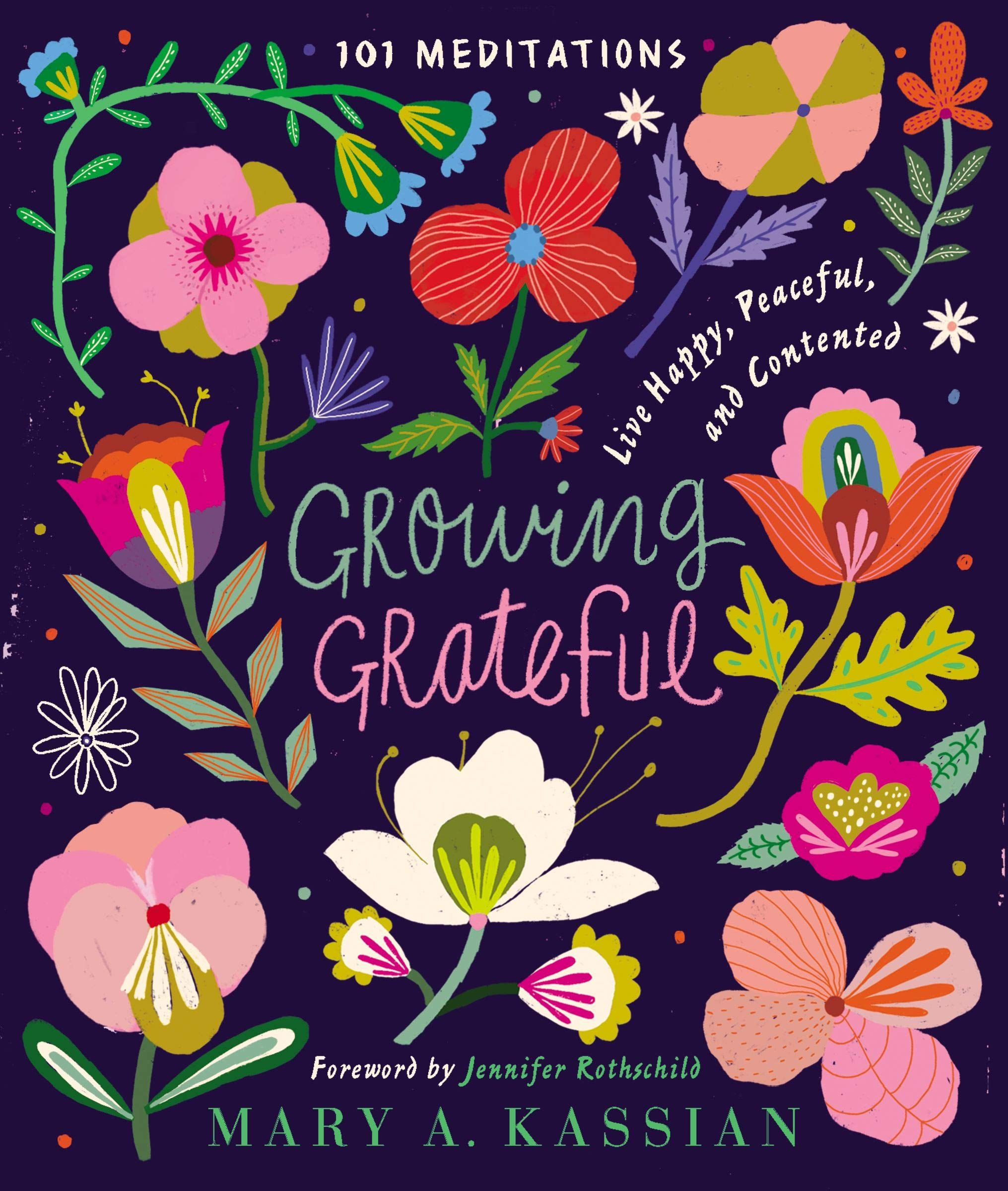 Come Cultivate A Garden Of Gratitude With 101 Entries On