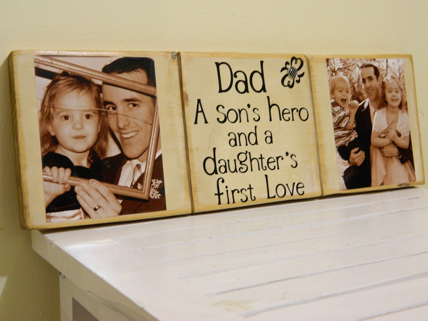Best Gift For Dad From Daughter Part - 39: Personalized Fathers Day Gift Dad A Sons Hero And A Daughters First Love  Wooden Sign Last