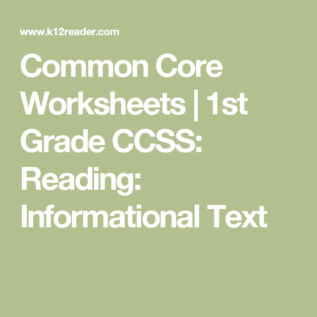 Common Core Worksheets   1st Grade CCSS: Reading: Informational Text