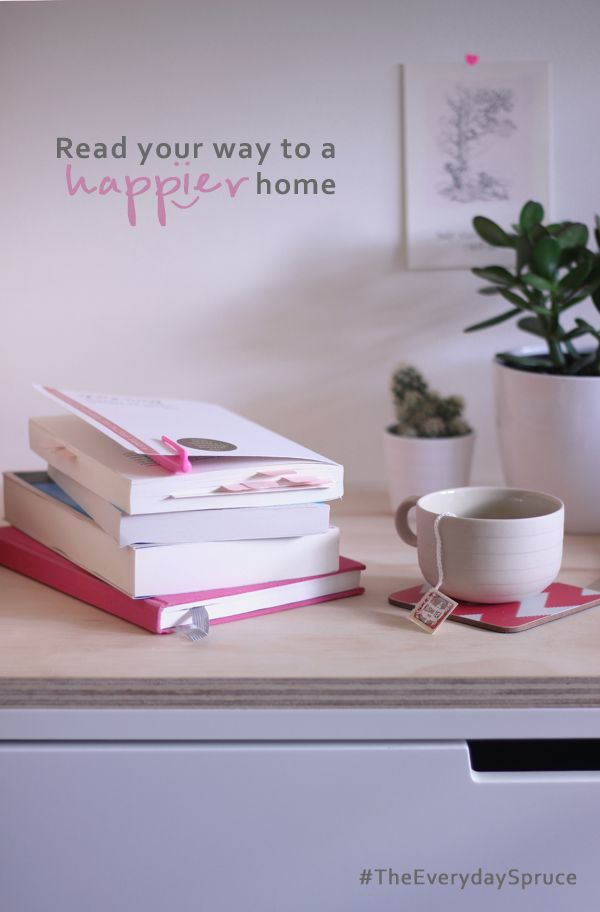 Read your way to a happier home #TheEverydaySpruce   Growing Spaces
