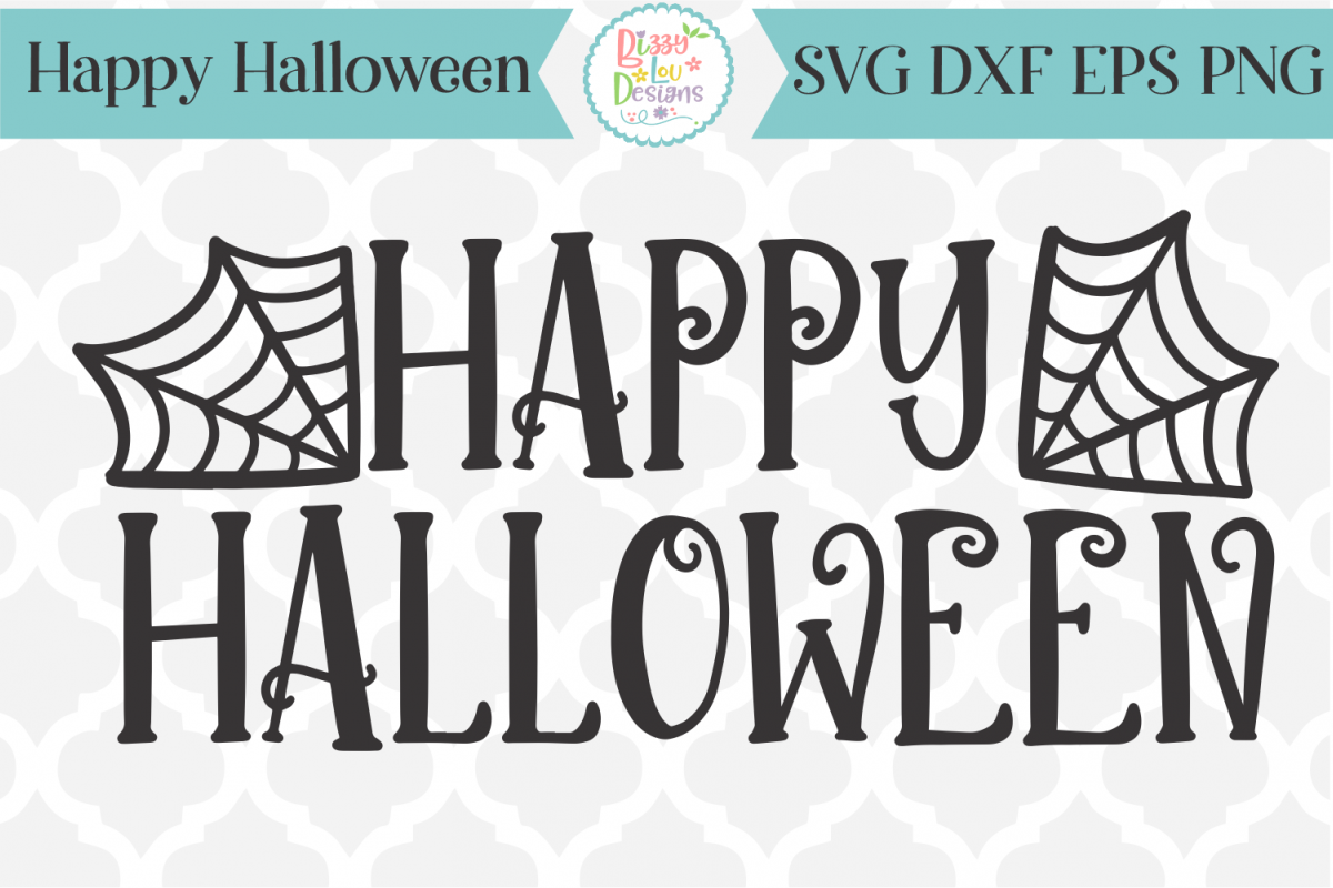 Happy Halloween Svg Svg Dxf Eps Png 296505 Svgs Design Bundles Happy Halloween Font Halloween Fonts Happy Halloween