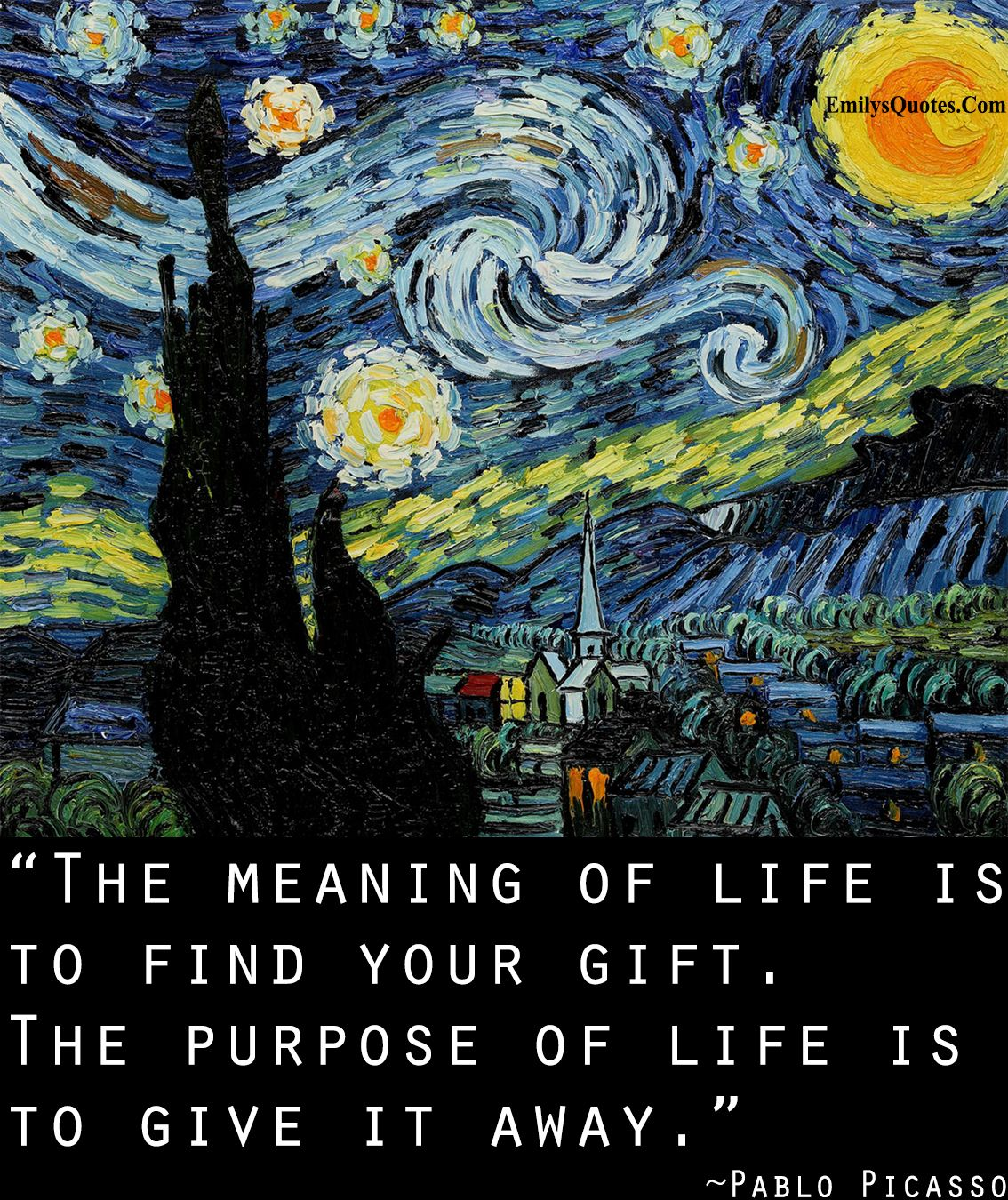 The meaning of life is to find your gift. The purpose of