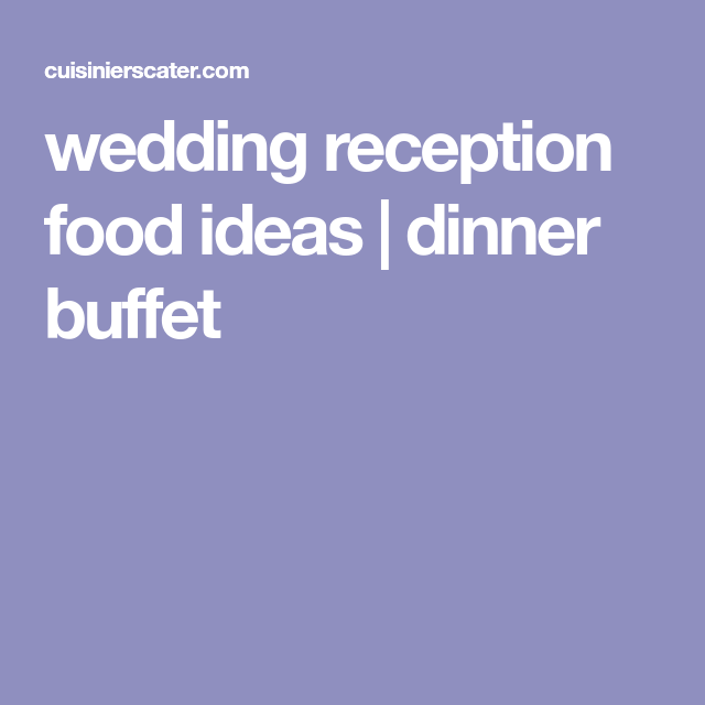 Southern Wedding Reception Food: Wedding Reception Food Ideas