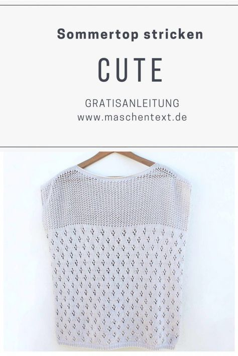 Photo of Strickanleitung: CUTE-TOP stricken | maschentext.de