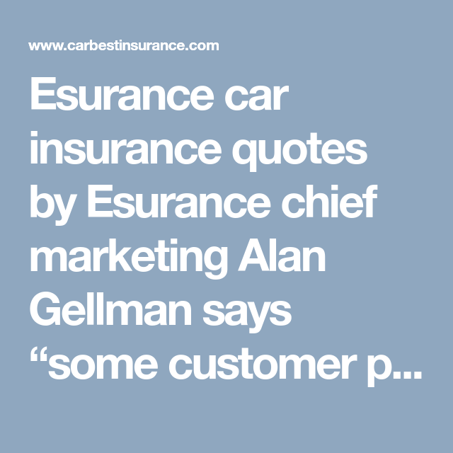 Esurance Quote Beauteous Esurance Car Insurance Quotesesurance Chief Marketing Alan