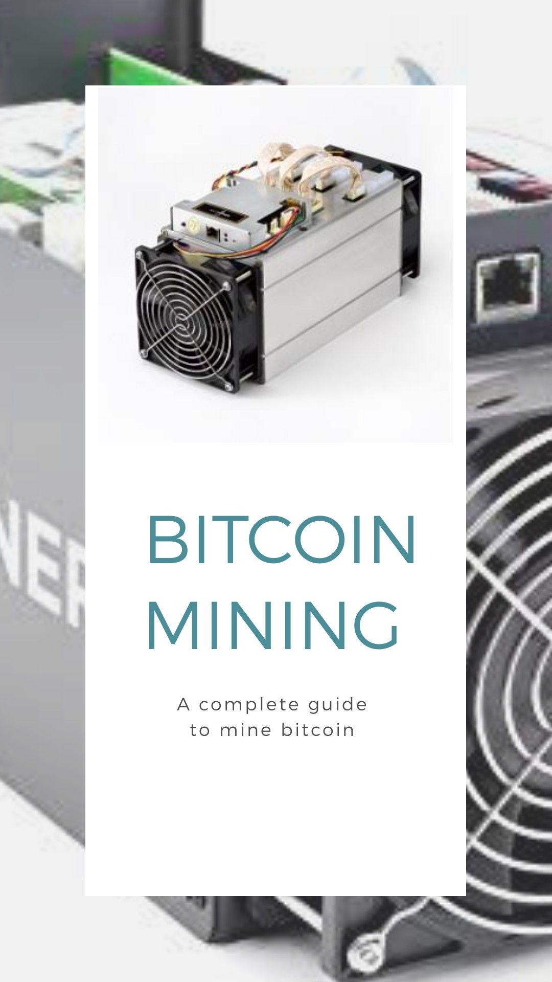 Breaking Down Everything You Need To Know About Bitcoin Mining From -