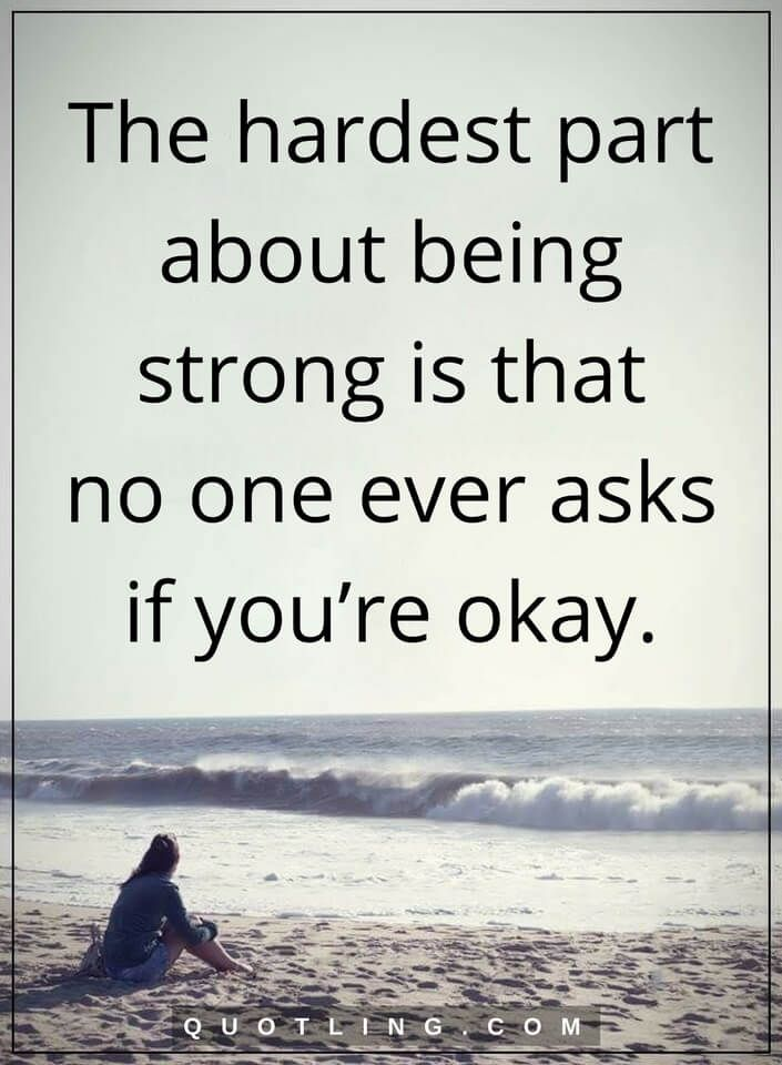 Motivational Quotes About Being Strong: Being Strong Quotes