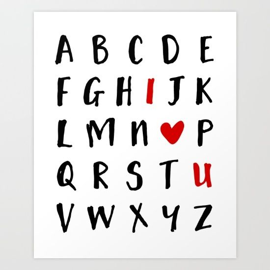 26 LETTERS IN THE ALPHABET AND I LOVE U  valentines day love