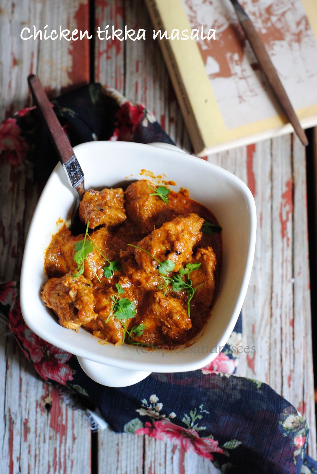 Chicken Tikka Masala | Spices and Pisces