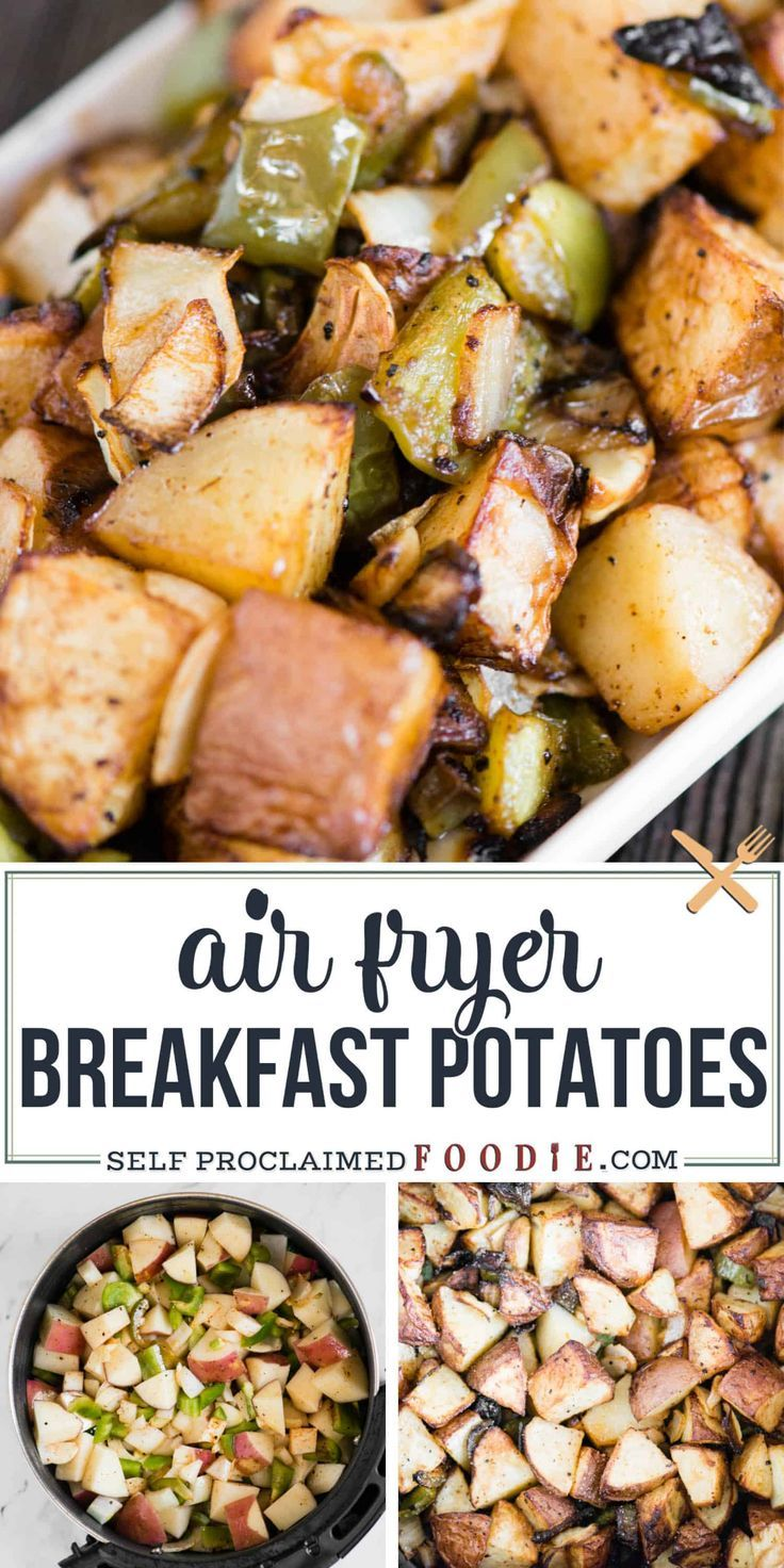 Air Fryer Breakfast Potatoes   Self Proclaimed Foodie Air Fryer Breakfast Potatoes with peppers and onions turn out crispy on the outside, soft and tender on the inside, and oh-so-delicious!