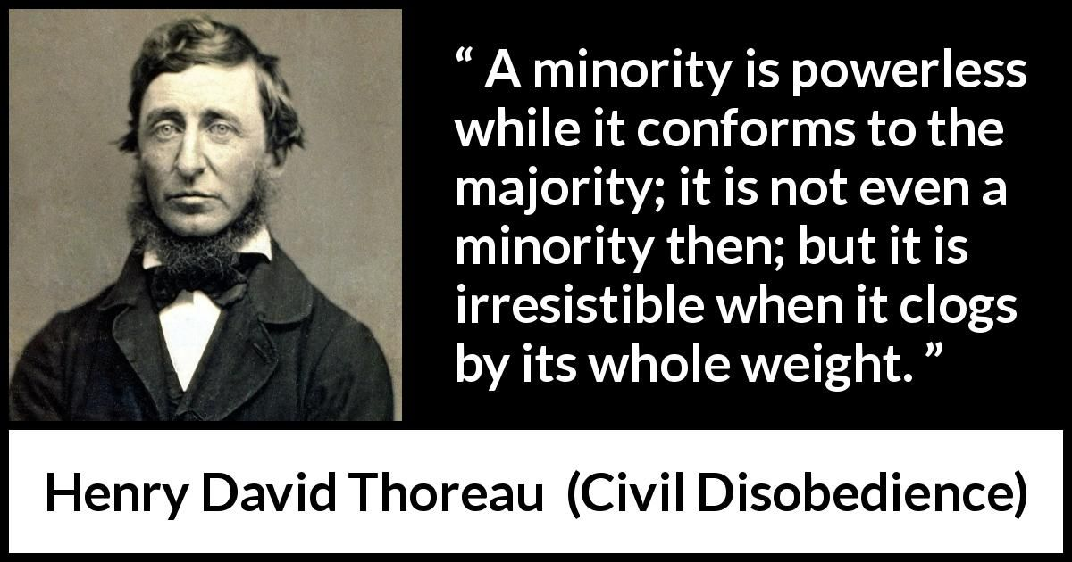 Henry David Thoreau Quote About Power From Civil Disobedience 1849