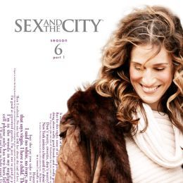 Sex and the City: Season 6 Part 1
