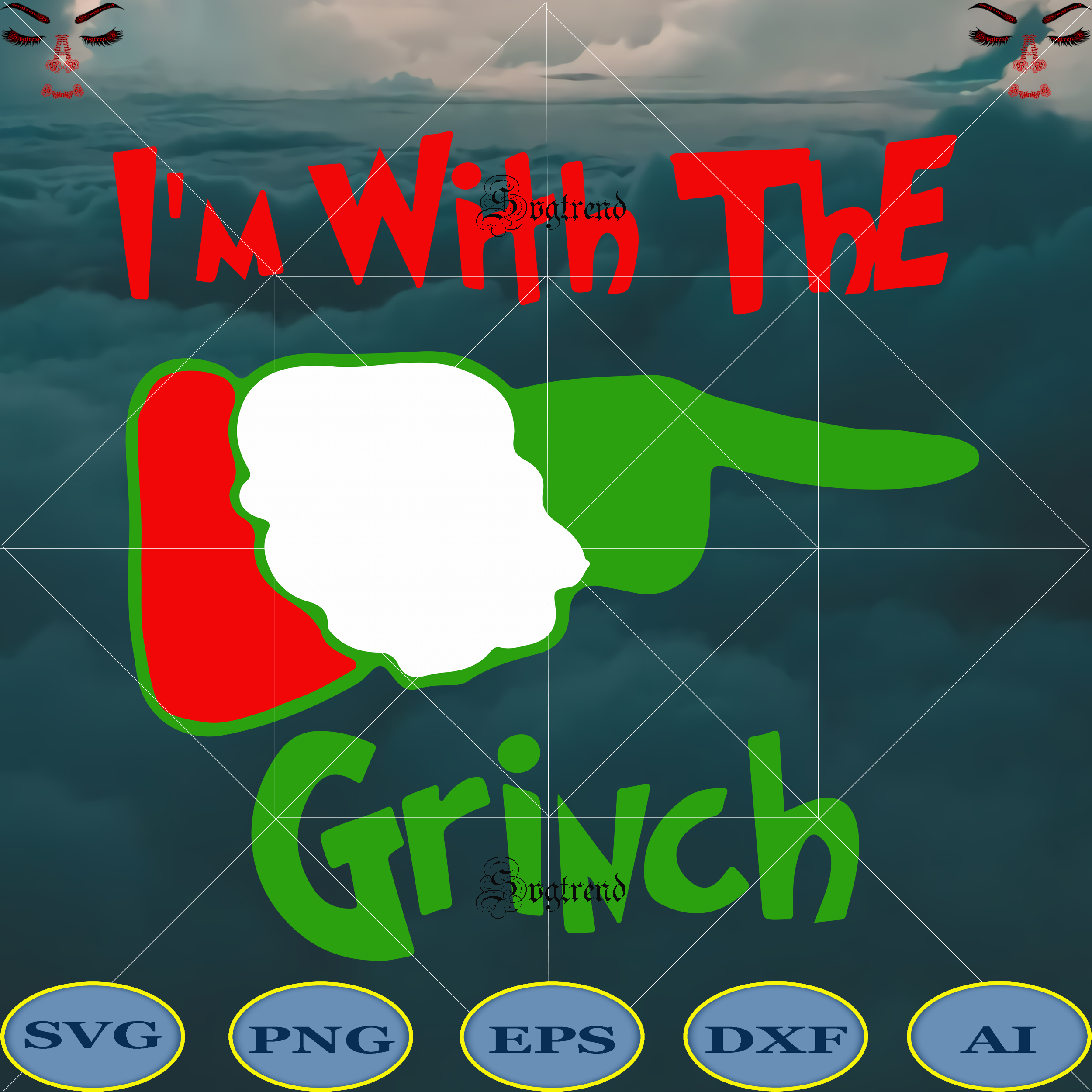I'm with the Grinch Svg, Grinch face Vector, The Grinch