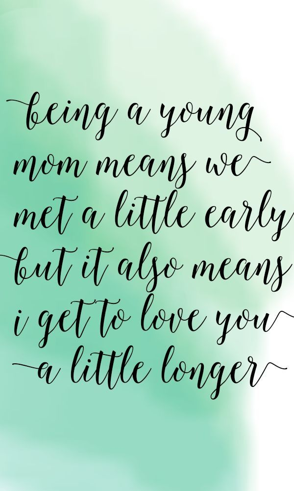 A Letter To Young Moms Yes I Am A Young Mom But No My Life Is