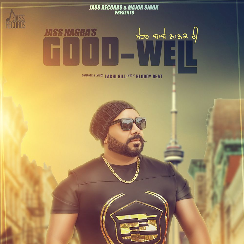 Good Well By Jass Nagra Download Mp3