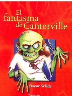 El Fantasma de Canterville - Oscar Wilde uno de mis preferidos :D
