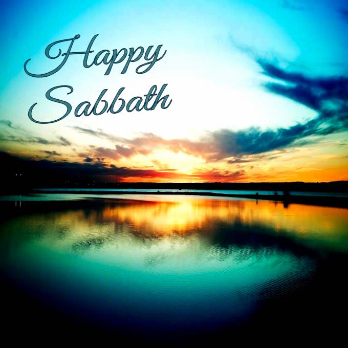 Happy Sabbath!! | Happy sabbath, Happy sabbath images ...