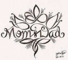 Drawing Ideas Google Search Dad Tattoos Mom Tattoos Mum And
