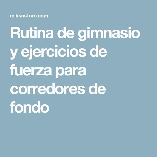 Rutina de ejercicios de gimnasio para corredores