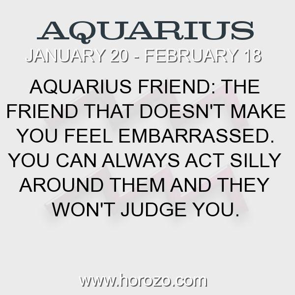 Fact about Aquarius: Aquarius Friend: The friend that doesn't make you feel... #aquarius, #aquariusfact, #zodiac. More info here: https://www.horozo.com/blog/aquarius-friend-the-friend-that-doesnt-make-you-feel/ Astrology dating site: https://www.horozo.com