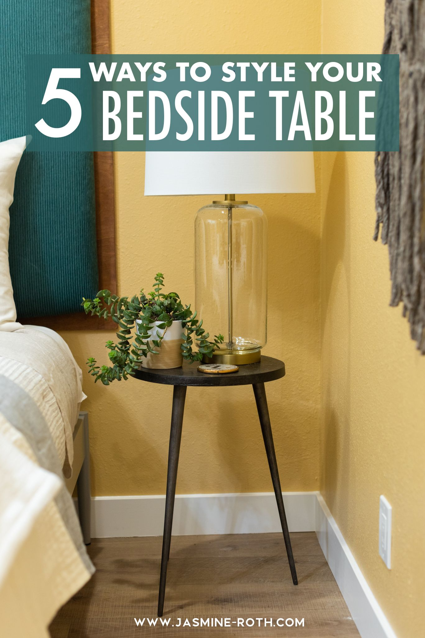5 Ways To Style A Bedside Table The Blog By Jasmine Roth In 2020 Modern Bedside Table Bedside Table Guest Room Decor