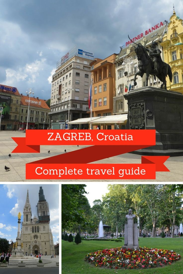 A Local S Travel Guide To Zagreb Croatia Earth S Attractions Travel Guides By Locals Travel Itineraries Travel Tips And More Europe Travel Croatia Travel Local Travel
