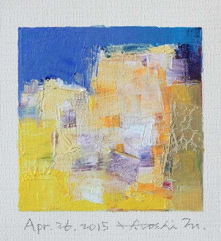 Apr. 26, 2015 - Original Abstract Oil Painting - 9x9 painting (9 x 9 cm - app. 4 x 4 inch) with 8 x 10 inch mat