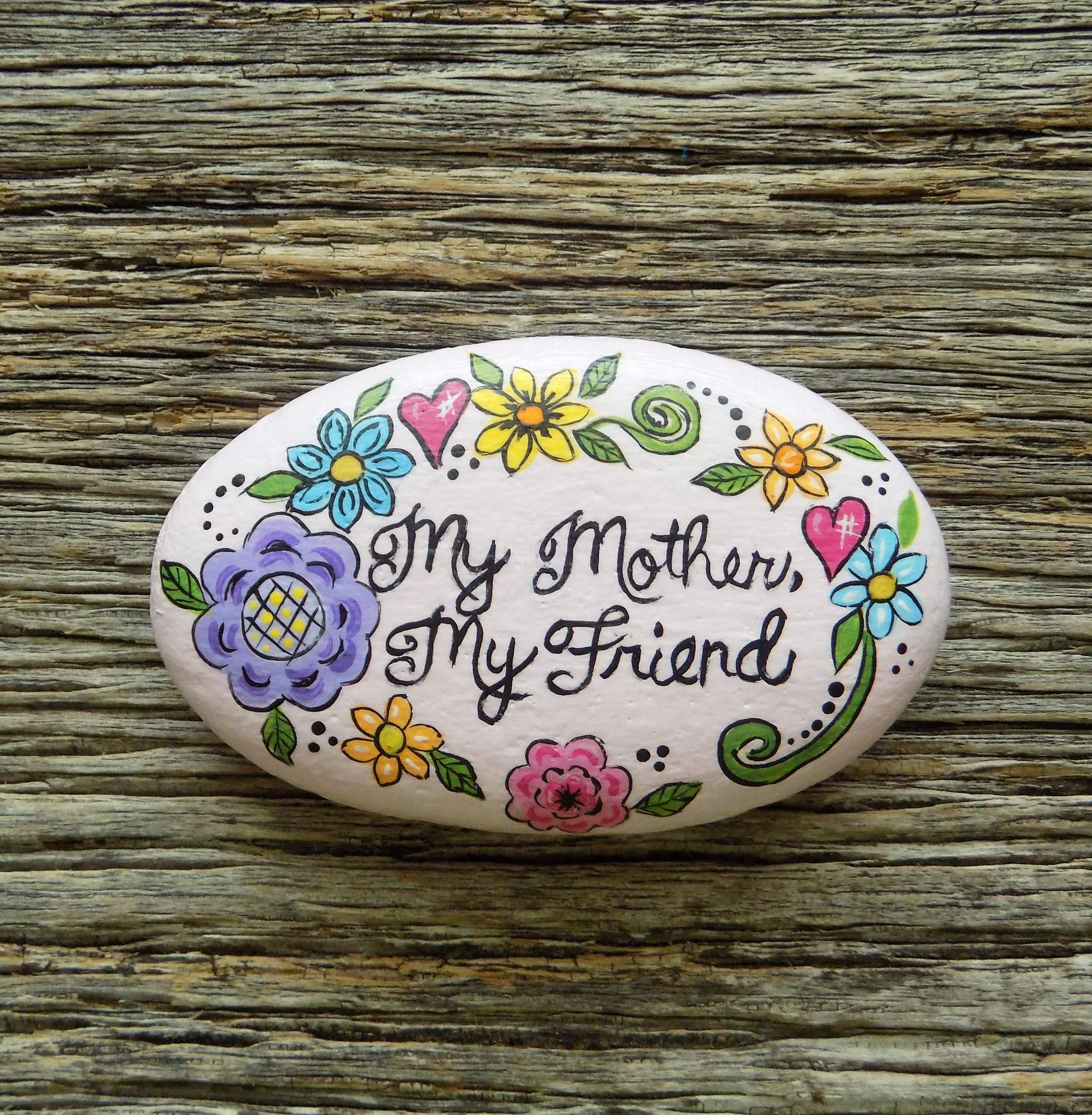 My Mother My Friend Painted Rock Decorative Accent Stone