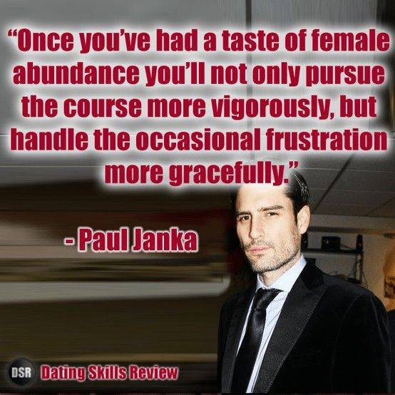Do it for the reference experience rsd julien the path to to get more quotes from dating coach paul janka at http malvernweather Choice Image