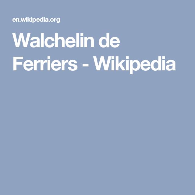 Walchelin de Ferriers - Wikipedia