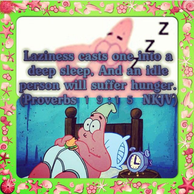 examples of laziness in the bible