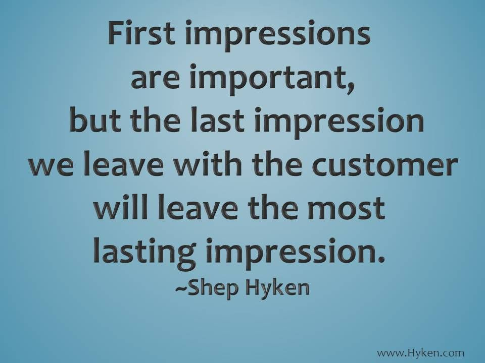 Customer Service Quotes First And Last Impressions  Education & Business  Pinterest