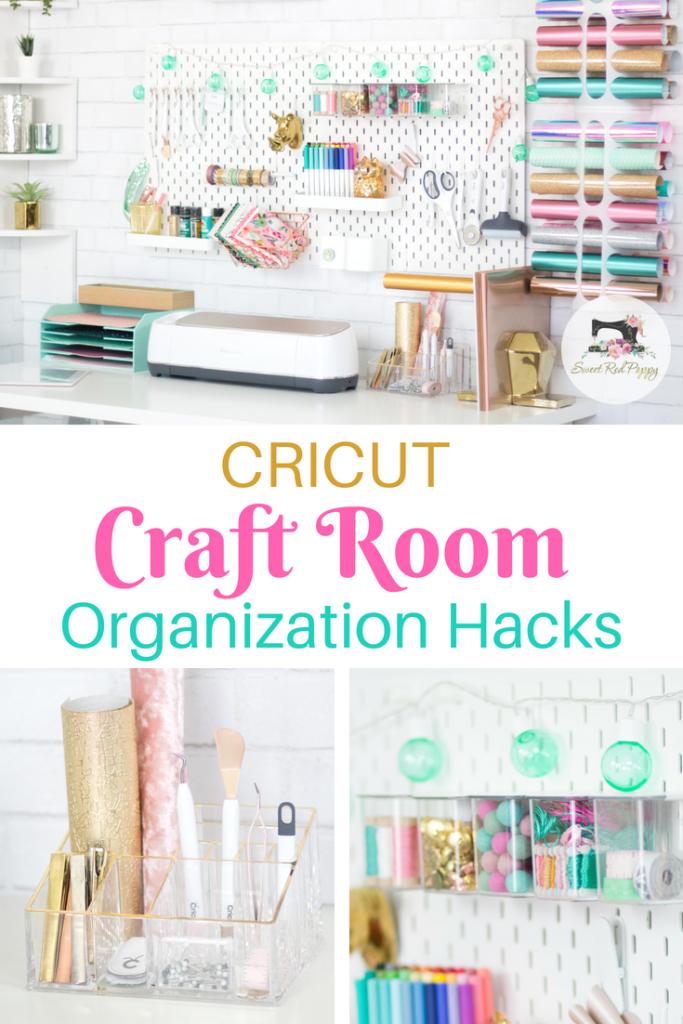 Sewing Room Organization Cricut Craft Hacks Sweet Red Poppy Cricut Craft Room Sewing Room Organization Room Organization