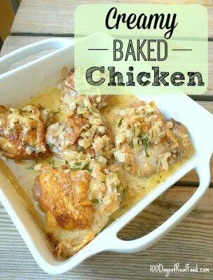 Creamy baked chicken recipe 100 days of real food dinner ideas creamy baked chicken recipe 100 days of real food forumfinder Gallery