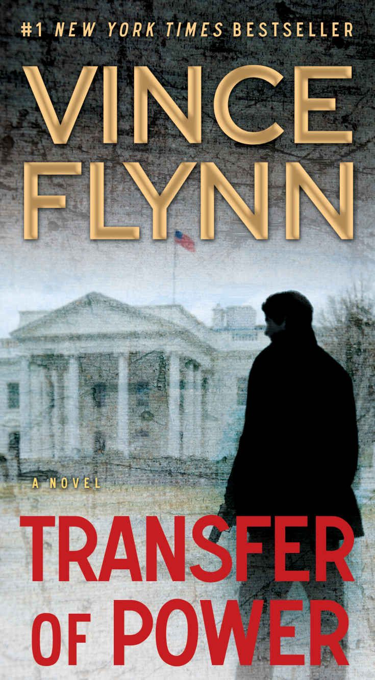 Vince Flynn Transfer Of Power Vince Flynn Mitch Rapp Novels