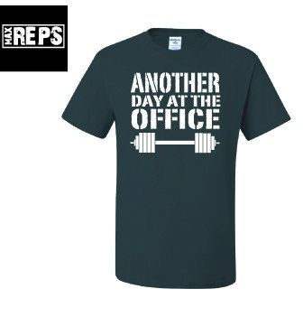 Another Day at the Office Tshirt by MaxReps on Etsy, $15.00