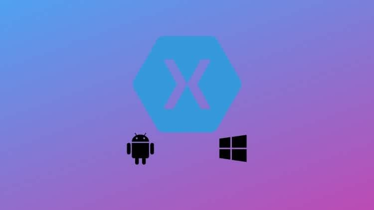 Android And Uwp Development Using Xamarin Forms Learn To Code